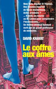 Le Coffre aux âmes - David Khayat