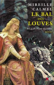 LE BAL DES LOUVES_T1_CALMEL