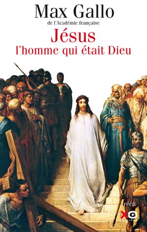JÉSUS_L'HOMME_QUI_ÉTAIT_DIEU_GALLO