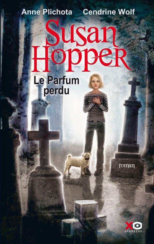 Susan Hopper Le Parfum perdu Anne Plichota et Cendrine Wolf