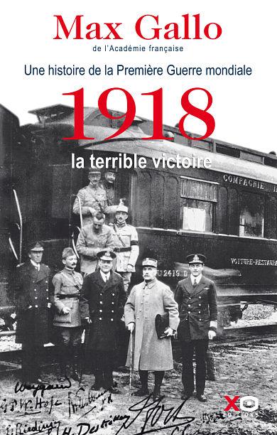 1918, LA TERRIBLE VICTOIRE_GALLO