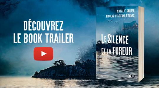 Book Trailer du thriller Le Silence et la Fureur de Natalie Carter et Nicolas d'Estienne d'Orves
