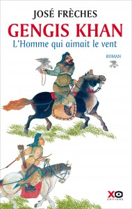 Gengis Khan - L'homme qui aimait le vent