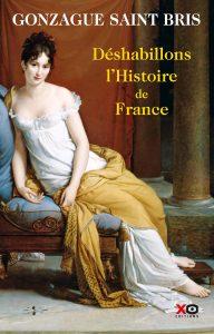 Saint-Bris, Gonzague - Déshabillons l'histoire de France