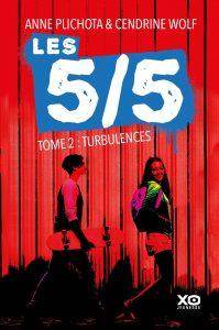 Anne Plichota & Cendrine Wolf - Les 5/5, tome 2 : Turbulences