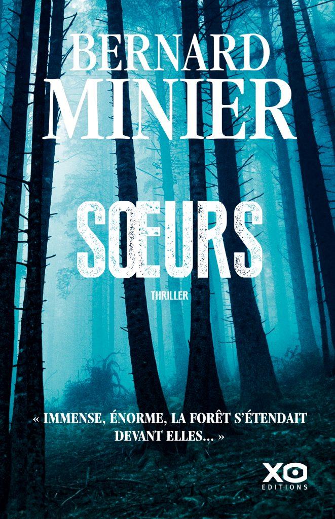 Couverture du thriller Soeurs de Bernard Minier