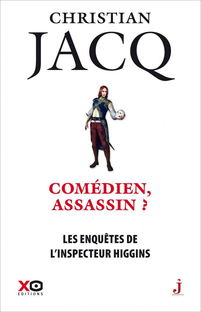 Couverture de Les enquêtes de l'inspecteur Higgins, tome 28 Comédien, assassin ? de Christian Jacq