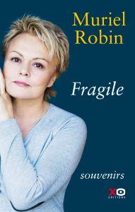Fragile - Muriel Robin