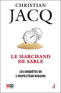 Le marchand de sable - Les enquêtes de l'inspecteur Higgins tome 31 - Christian Jacq