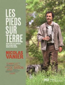 Nicolas Vanier - Les pieds sur terre