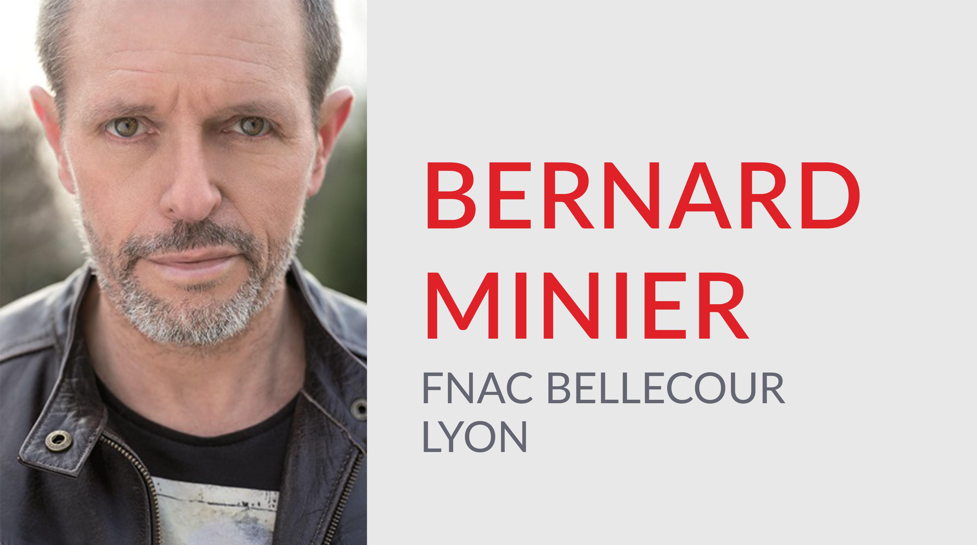 RENCONTRE AVEC BERNARD MINIER À LA FNAC LYON BELLCOUR