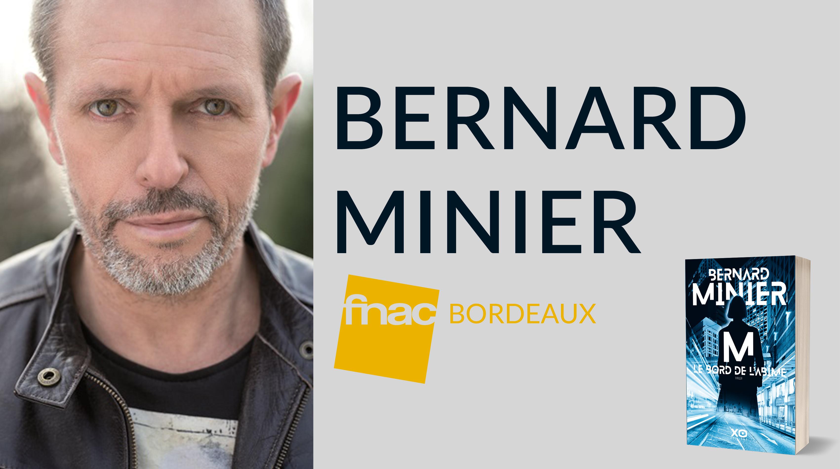 RENCONTRE DÉDICACE AVEC BERNARD MINIER À BORDEAUX
