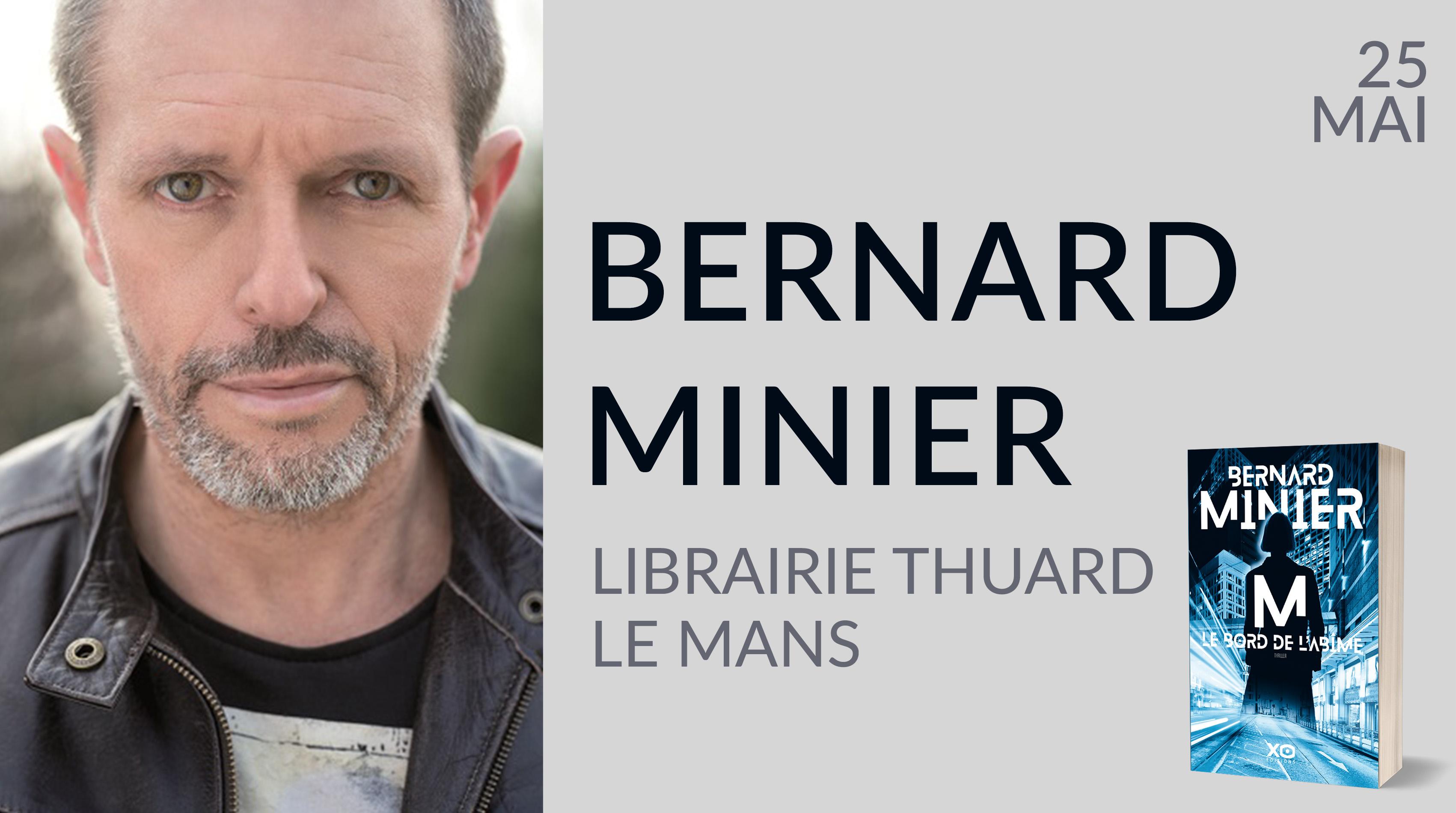 BERNARD MINIER AU MANS