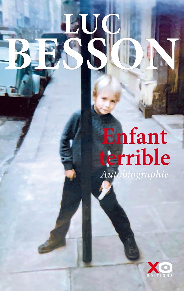 Enfant Terrible Autobiographie Xo Editions