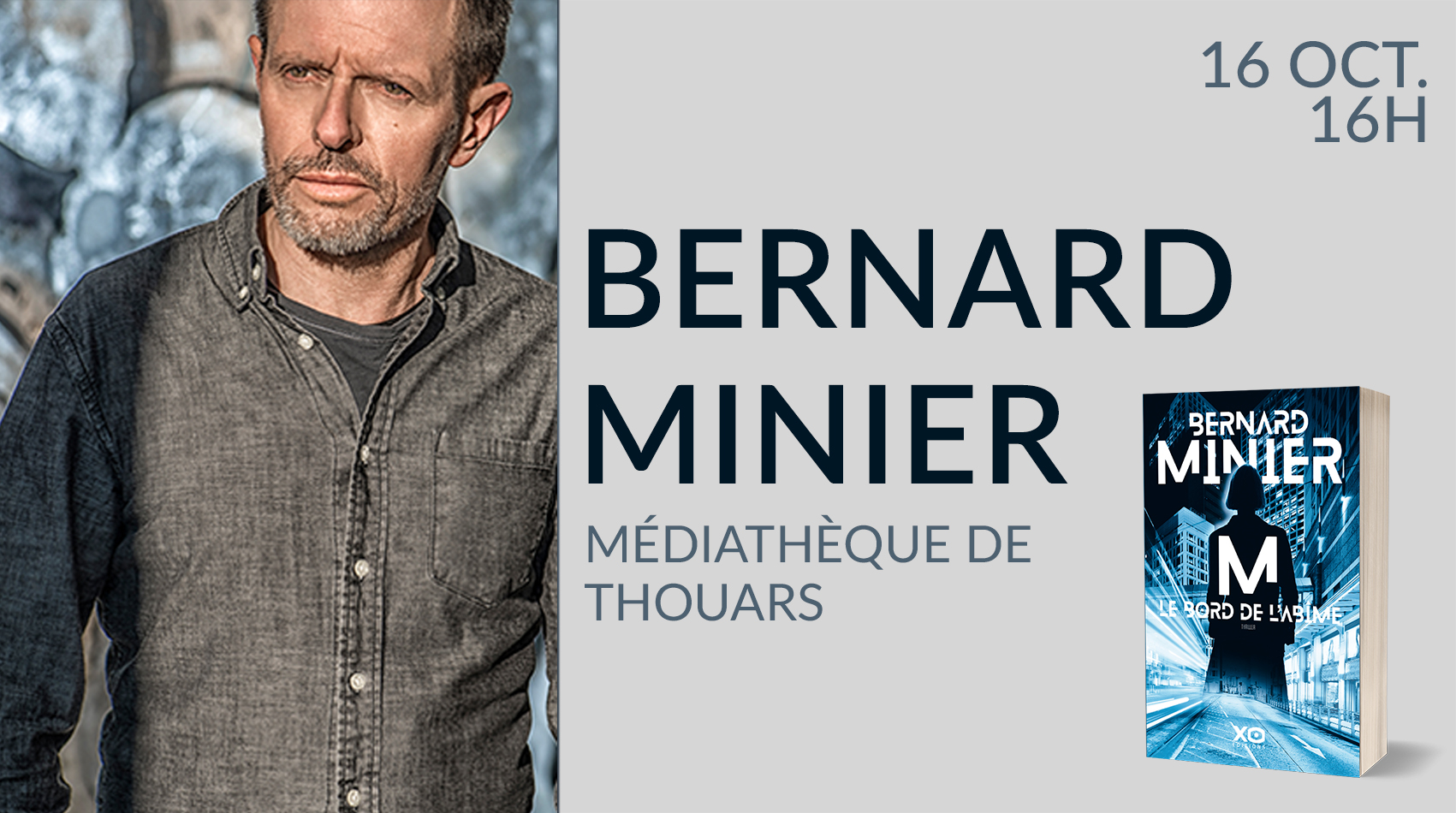 RENCONTRE AVEC BERNARD MINIER À THOUARS