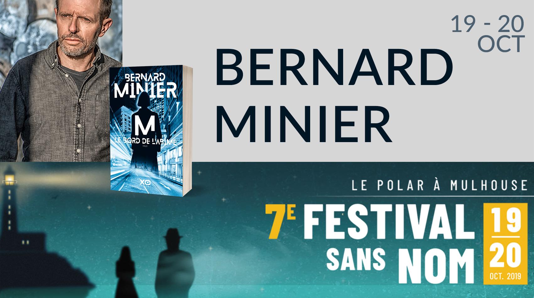 BERNARD MINIER AU FESTIVAL SANS NOM DE MULHOUSE