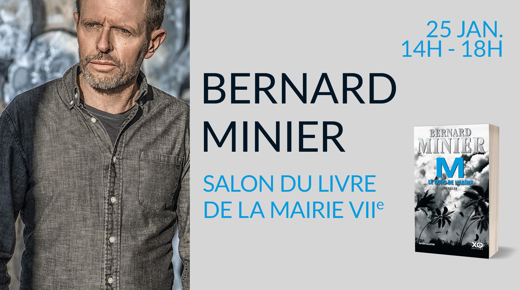 BERNARD MINIER INVITÉ D'HONNEUR AU SALON DU LIVRE DE LA MAIRIE DU 7E (PARIS)