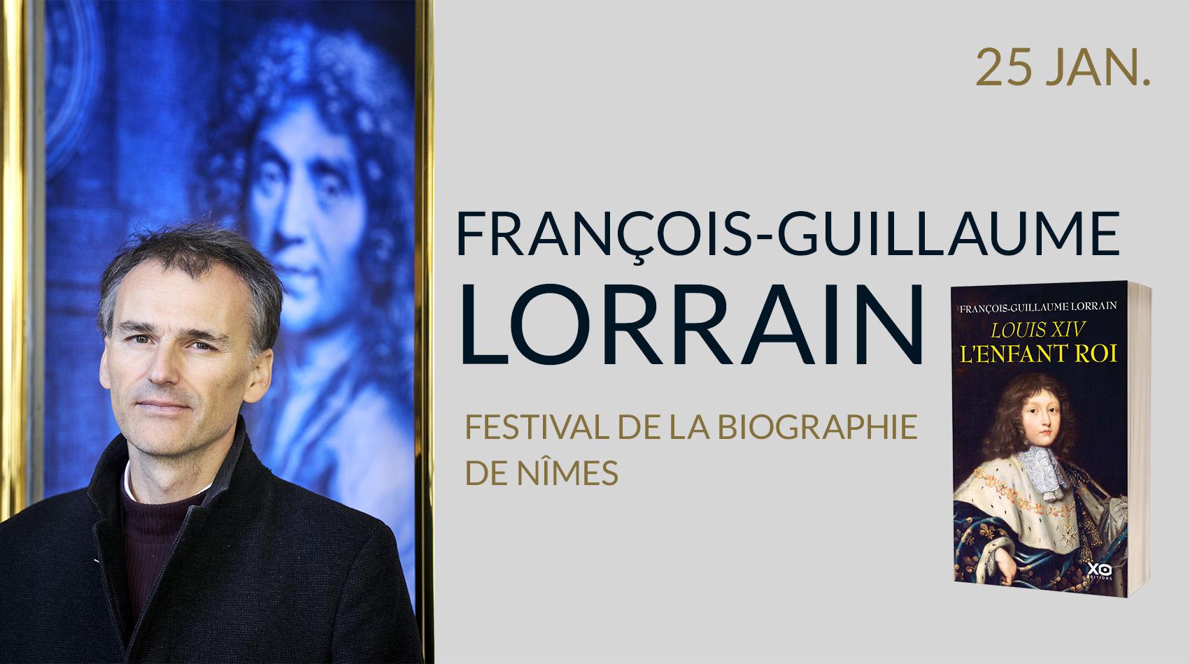 FRANÇOIS-GUILLAUME LORRAIN AU FESTIVAL DE LA BIOGRAPHIE DE NÎMES