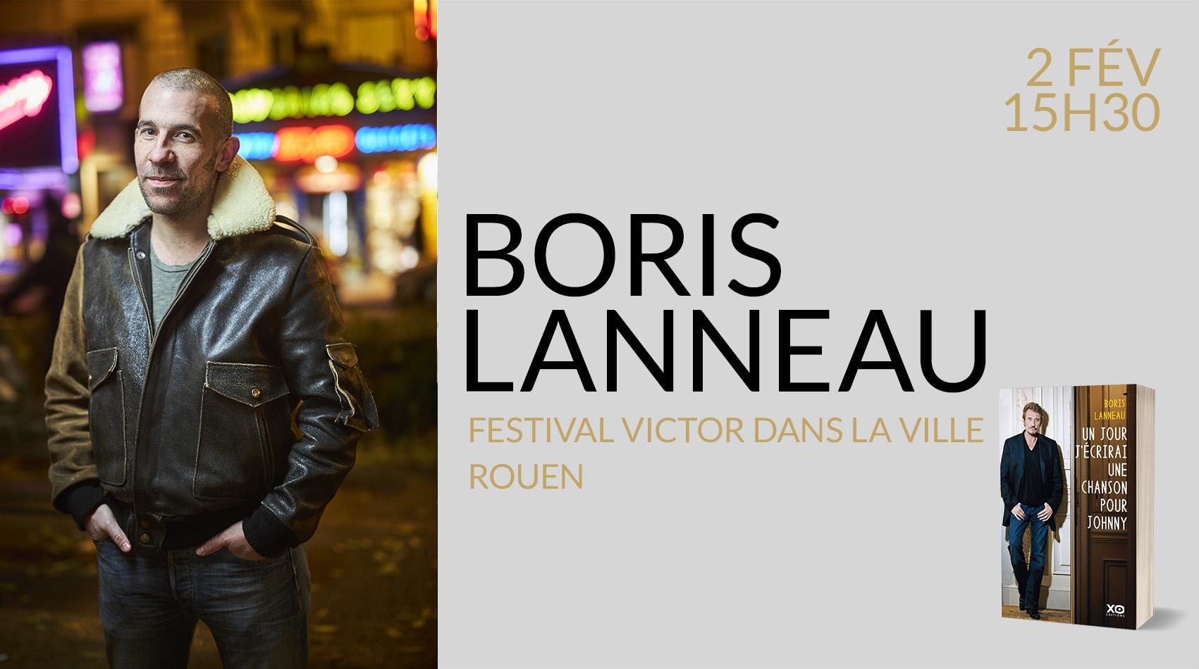 BORIS LANNEAU AU FESTIVAL VICTOR DANS LA VILLE DE ROUEN
