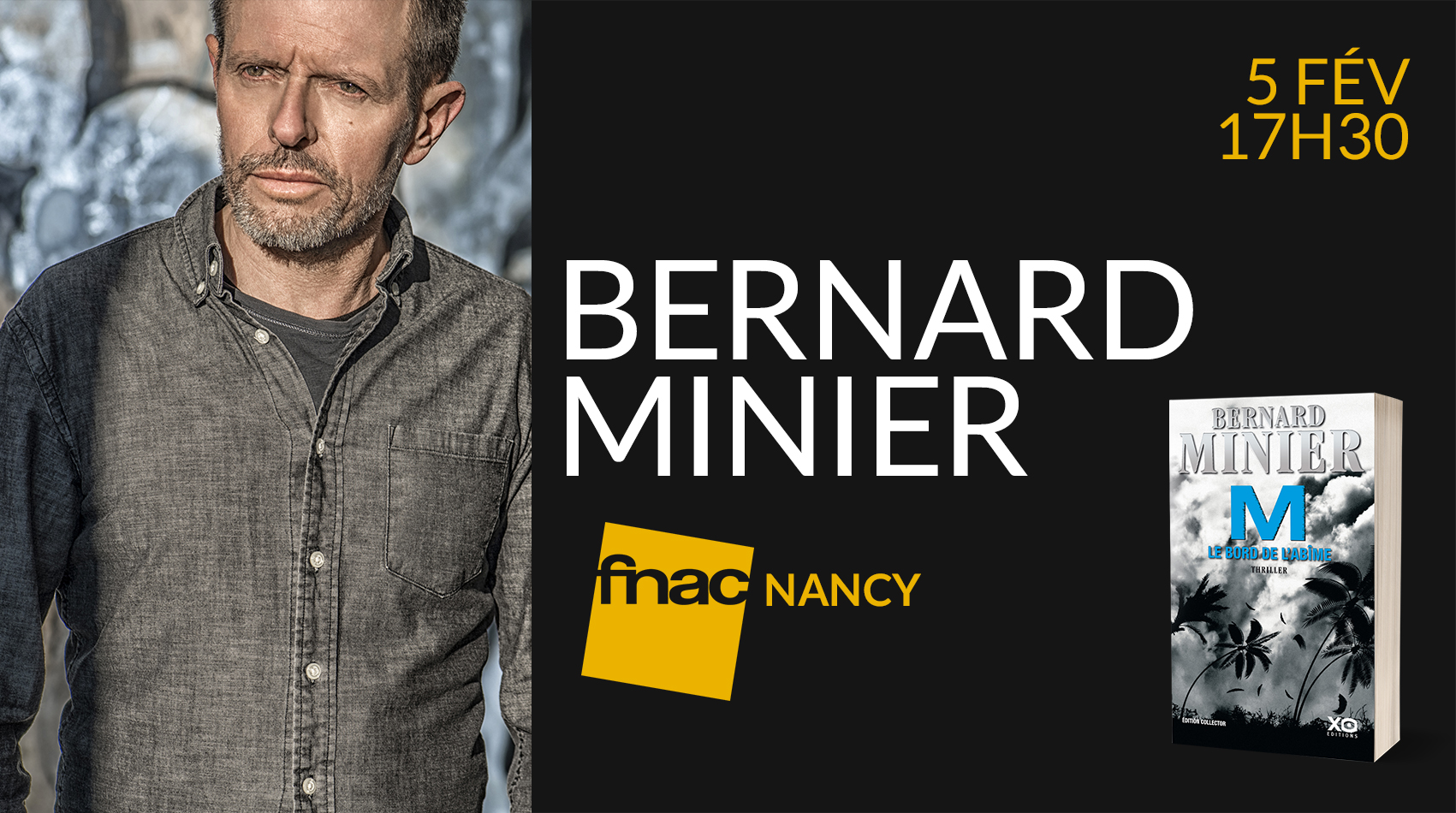 RENCONTRE DÉDICACE BERNARD MINIER - FNAC NANCY