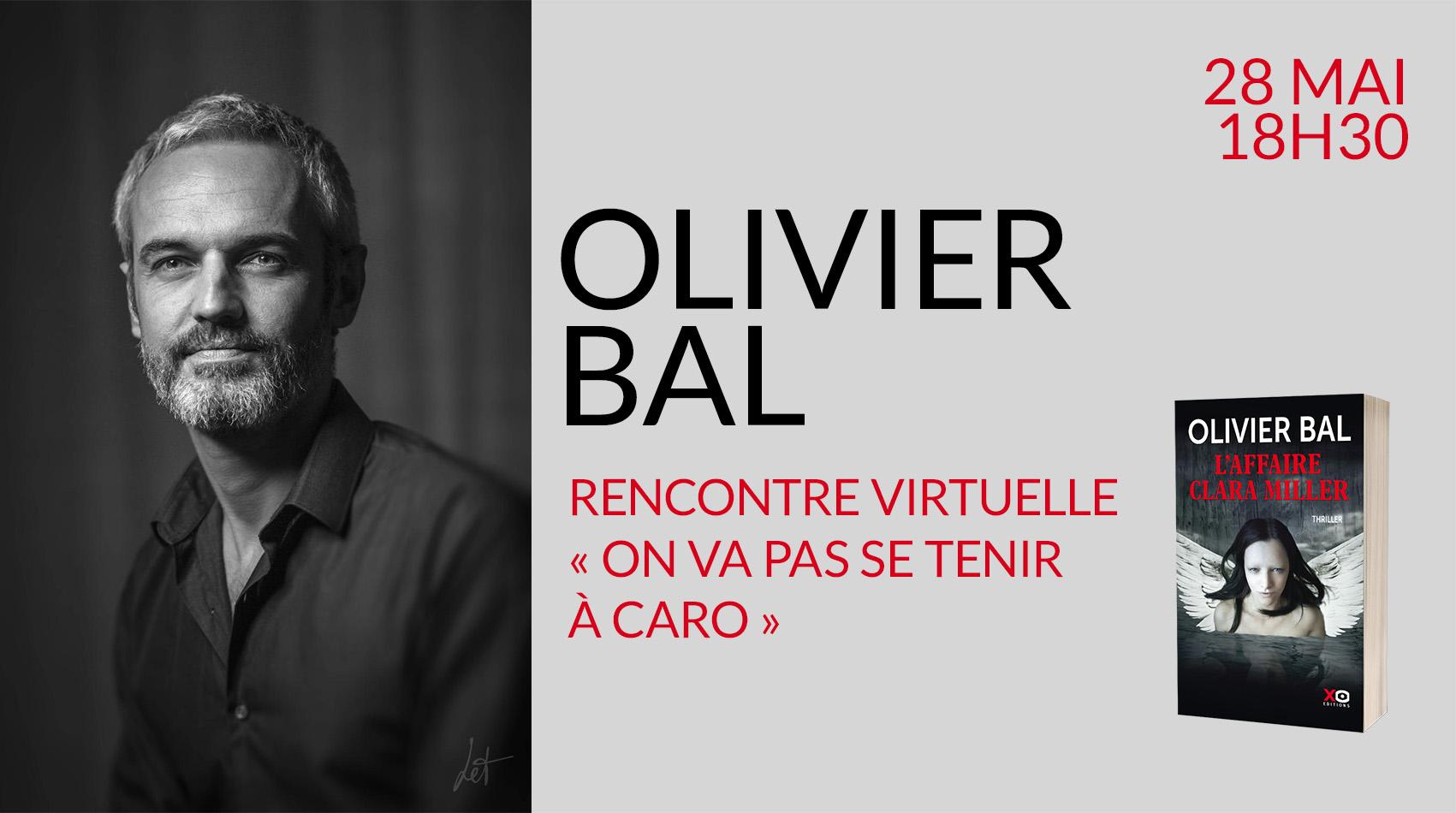 Rencontre virtuelle avec Olivier Bal