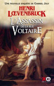 L'Assassin de la rue Voltaire - Henri Lœvenbruck